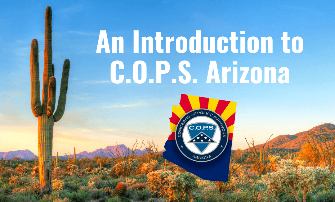 An Introduction to C.O.P.S. Arizona