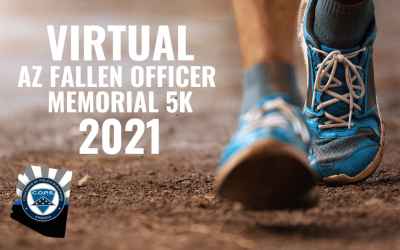 The Annual Arizona Fallen Officer Memorial 5K 2021