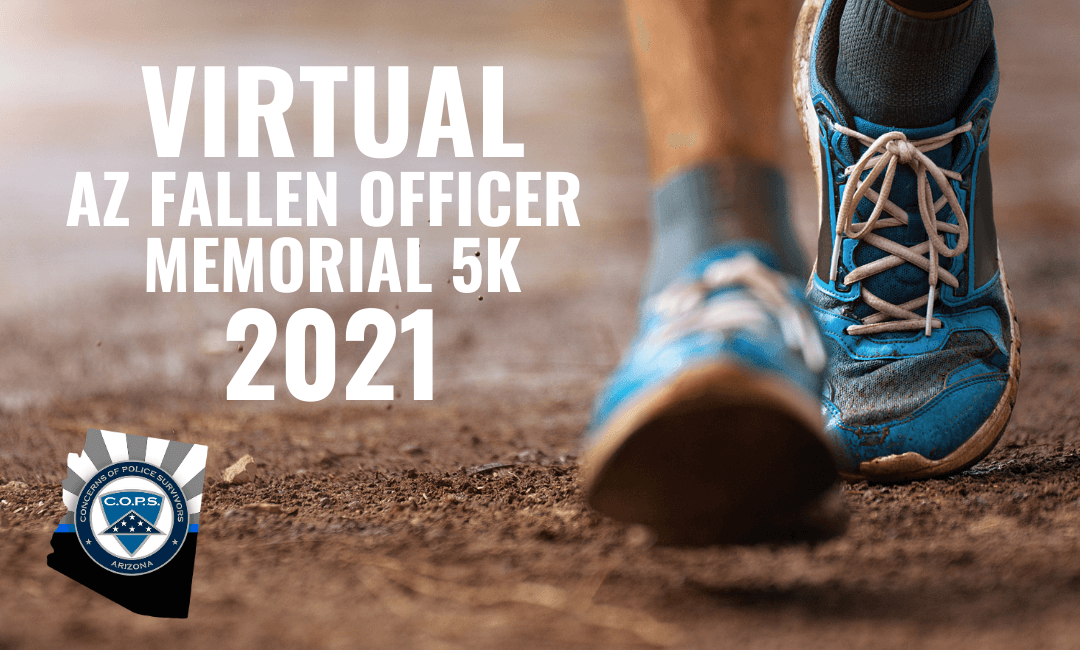 The Annual Arizona Fallen Officer Memorial 5K 2021
